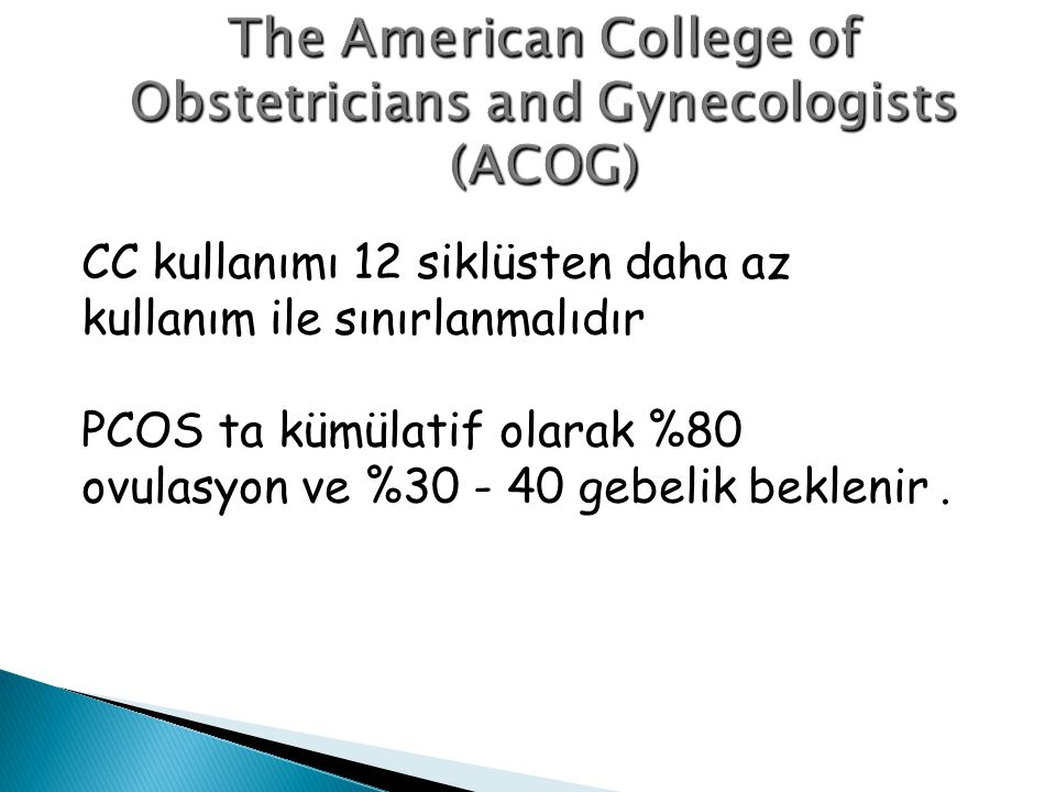 The American College of Obstetricians and Gynecologists (ACOG)