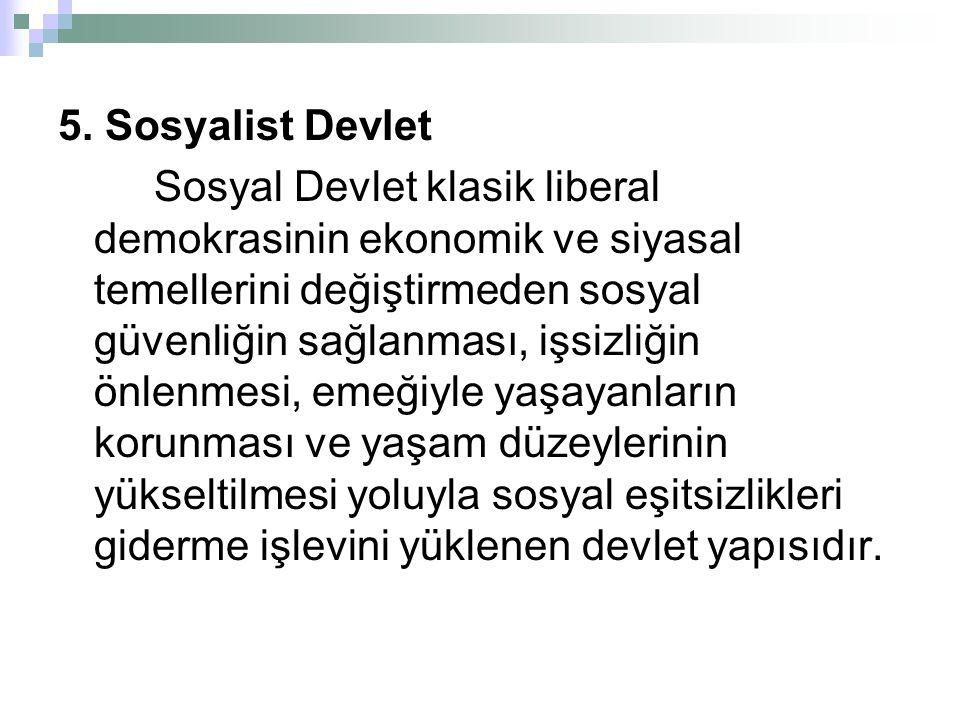 5. Sosyalist Devlet