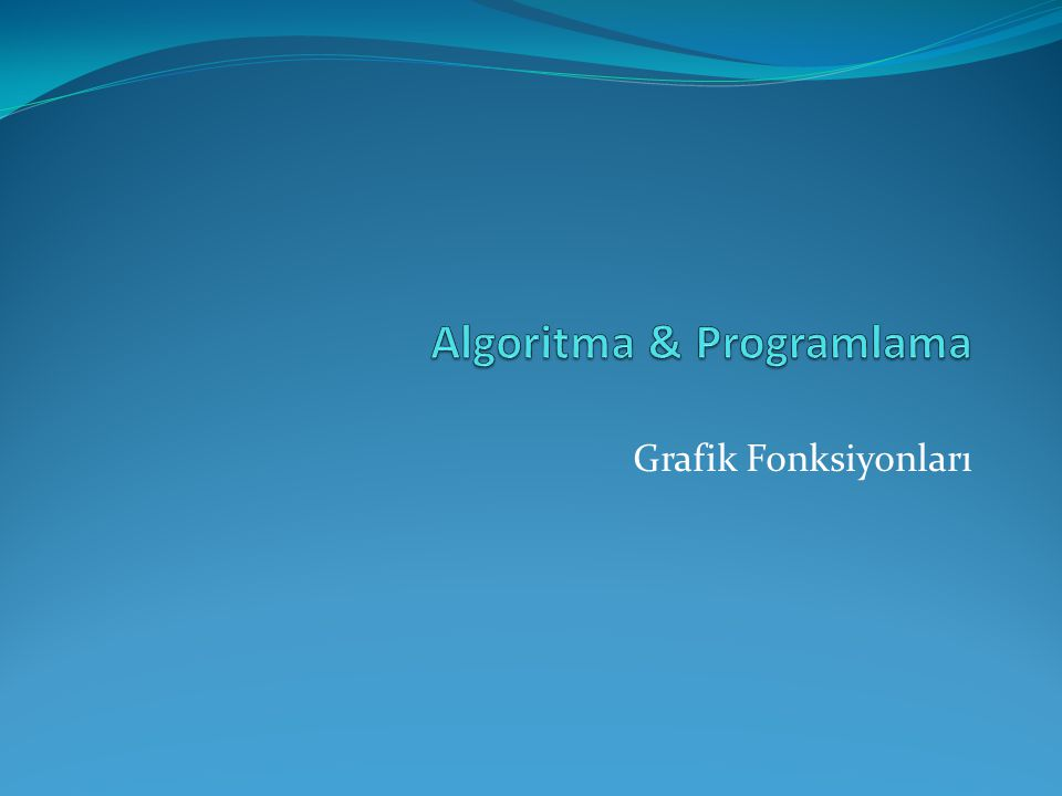 Algoritma & Programlama
