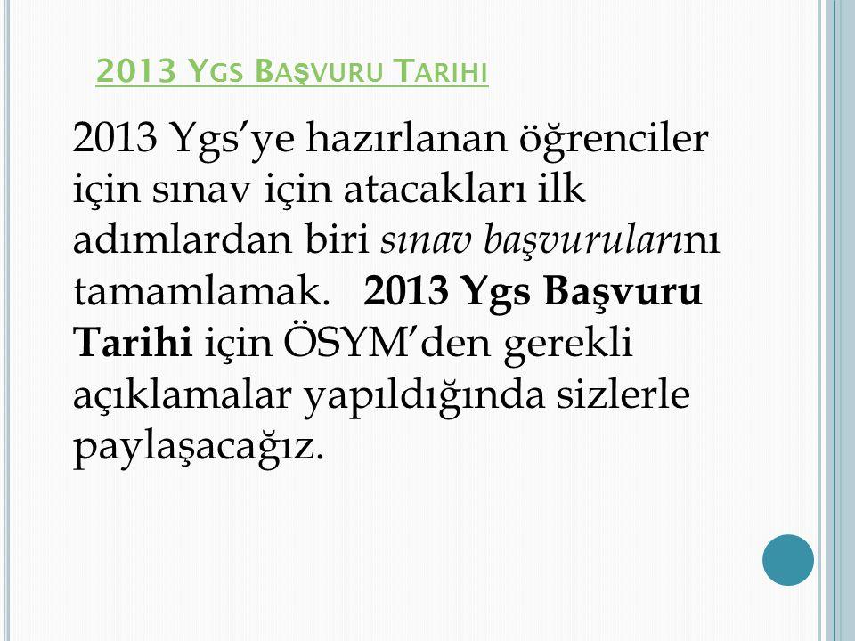 2013 Ygs Başvuru Tarihi