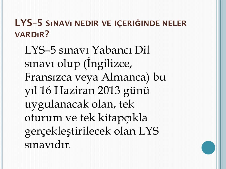 LYS–5 sınavı nedir ve içeriğinde neler vardır