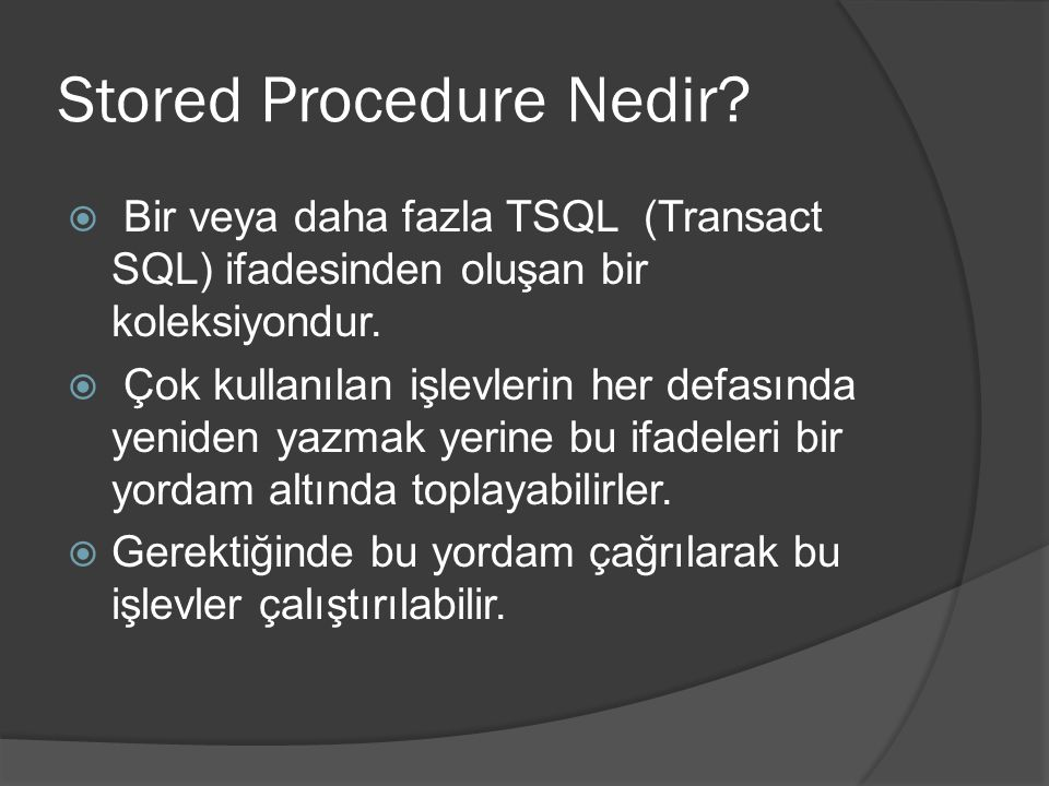 Stored Procedure Nedir