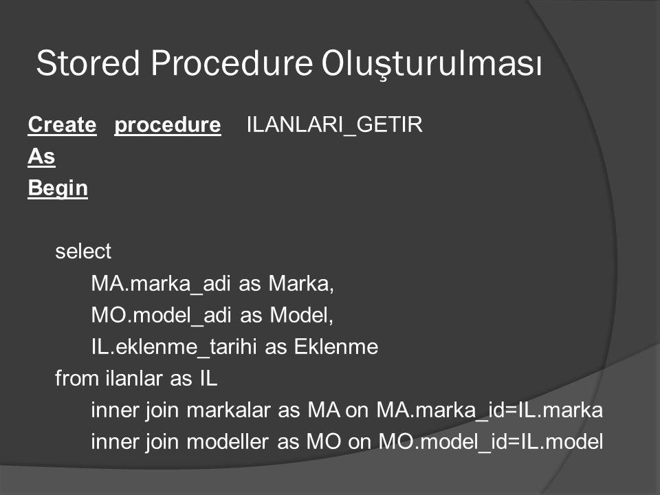 Stored Procedure Oluşturulması