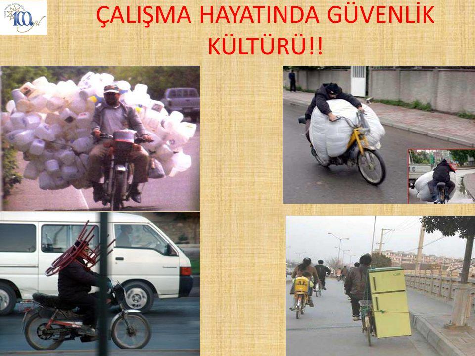 ÇALIŞMA HAYATINDA GÜVENLİK KÜLTÜRÜ!!