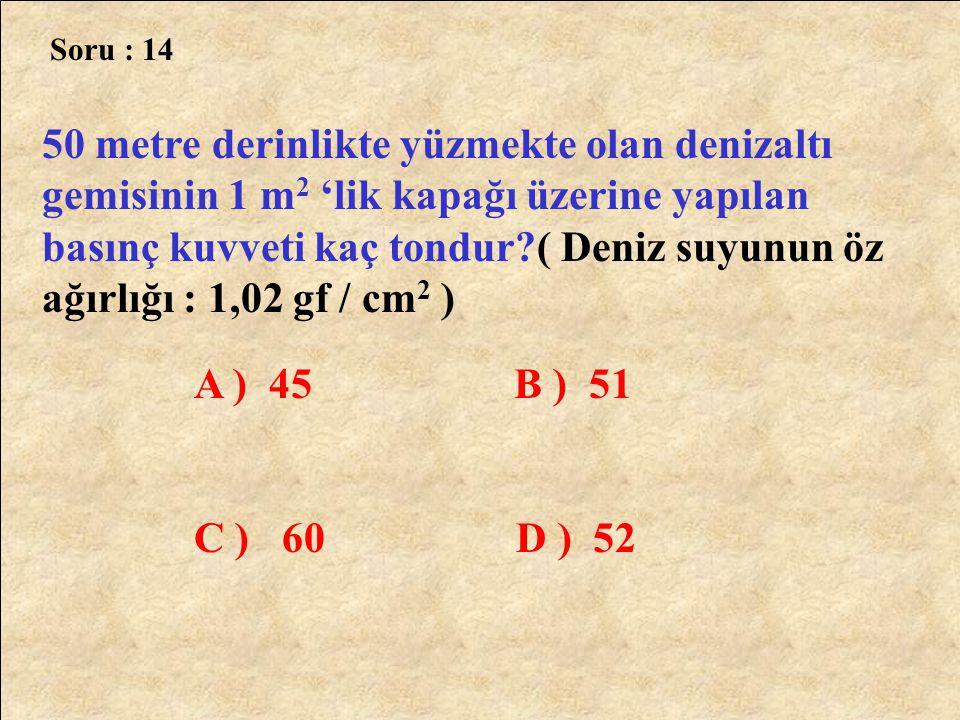 Soru : 14