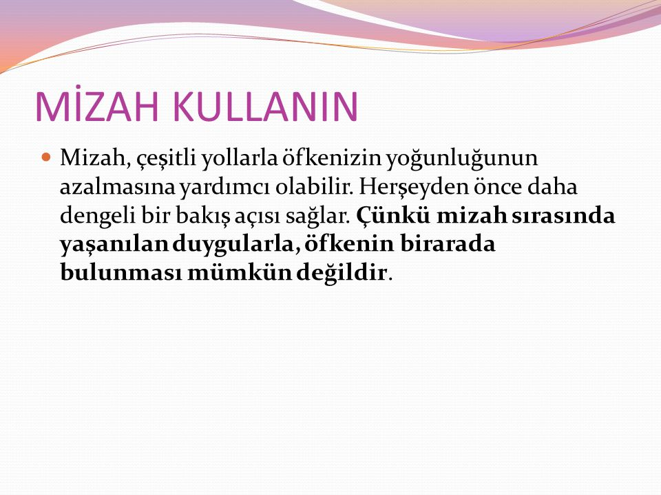 MİZAH KULLANIN