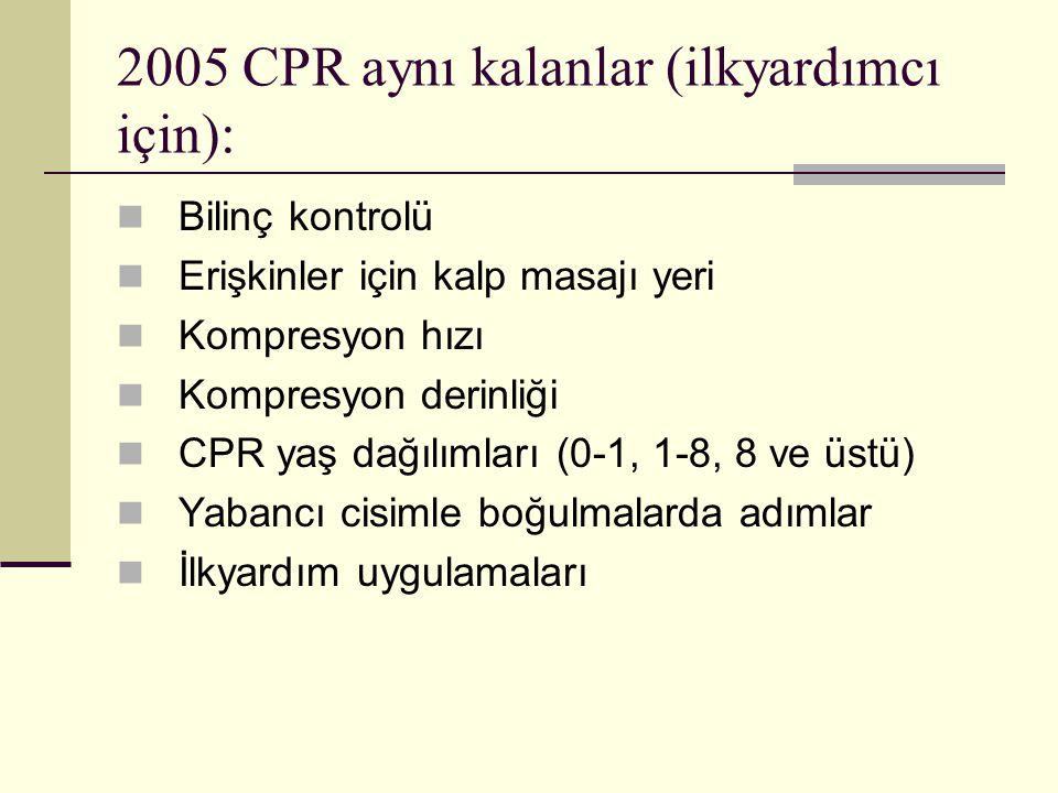 2005 CPR aynı kalanlar (ilkyardımcı için):