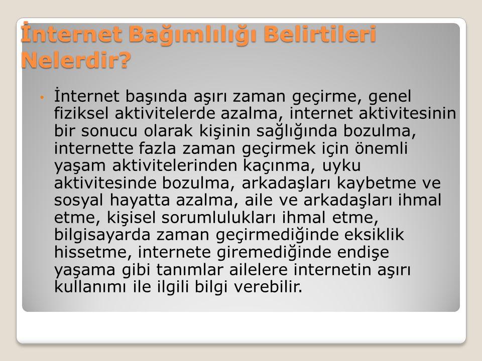 İnternet Bağımlılığı Belirtileri Nelerdir
