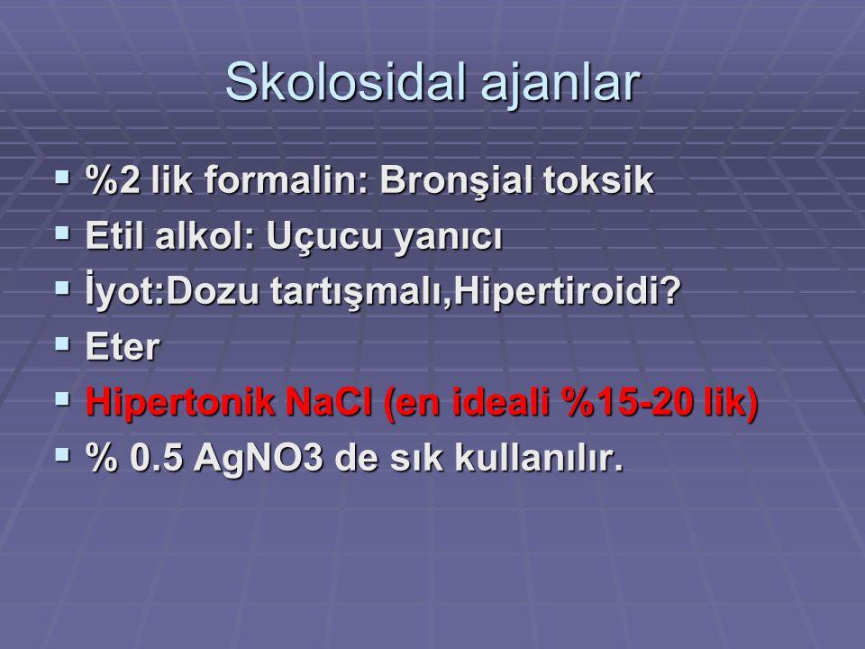Skolosidal ajanlar %2 lik formalin: Bronşial toksik