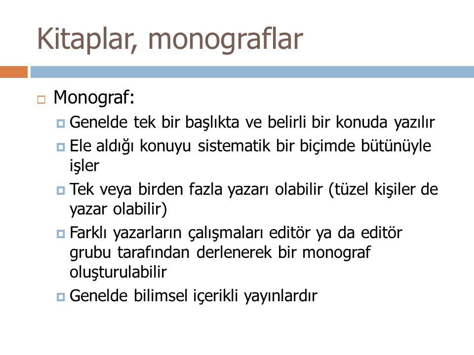 Kitaplar, monograflar Monograf: Monograf: