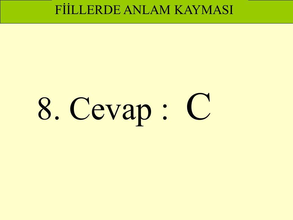 FİİLLERDE ANLAM KAYMASI