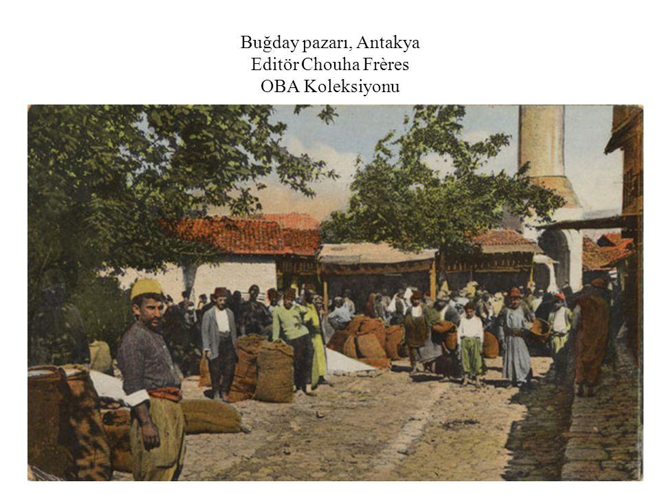 Buğday pazarı, Antakya Editör Chouha Frères OBA Koleksiyonu