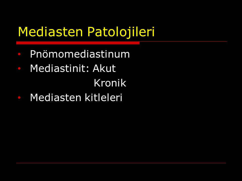 Mediasten Patolojileri