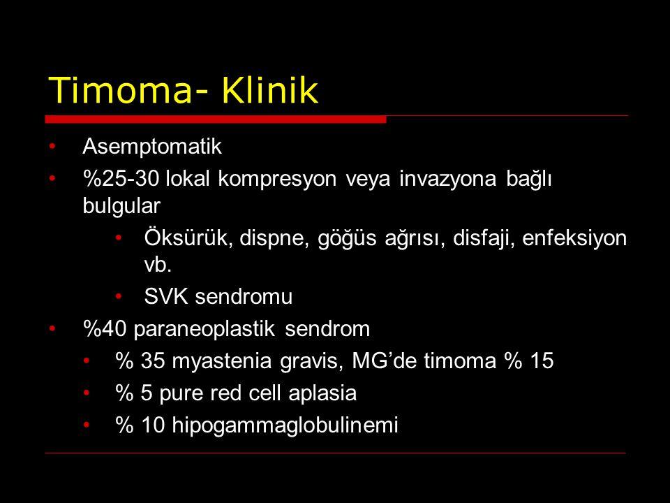 Timoma- Klinik Asemptomatik