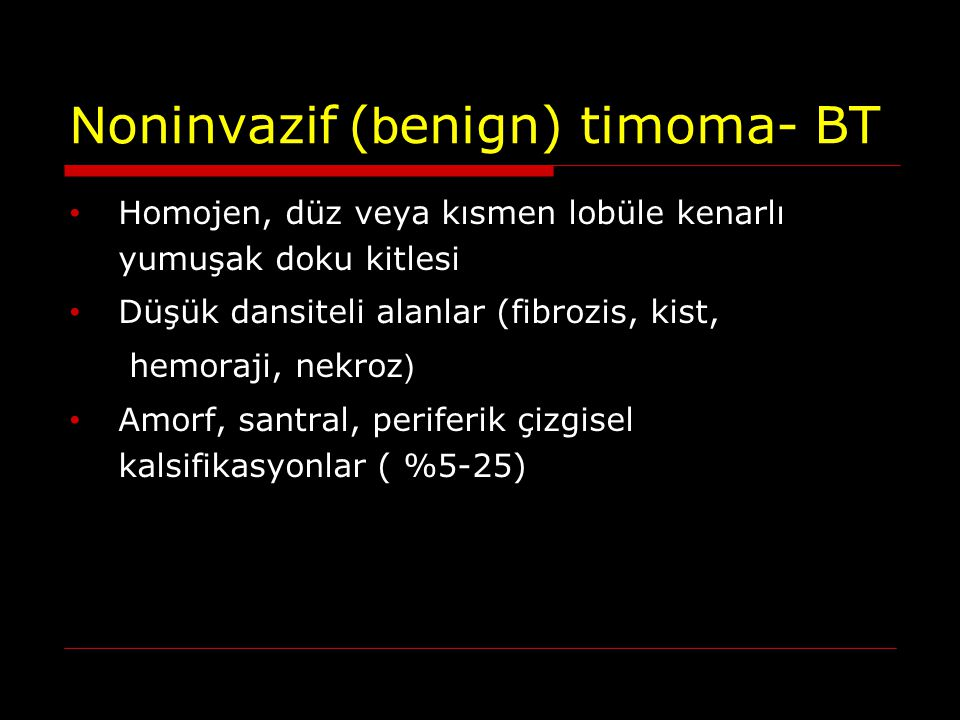 Noninvazif (benign) timoma- BT