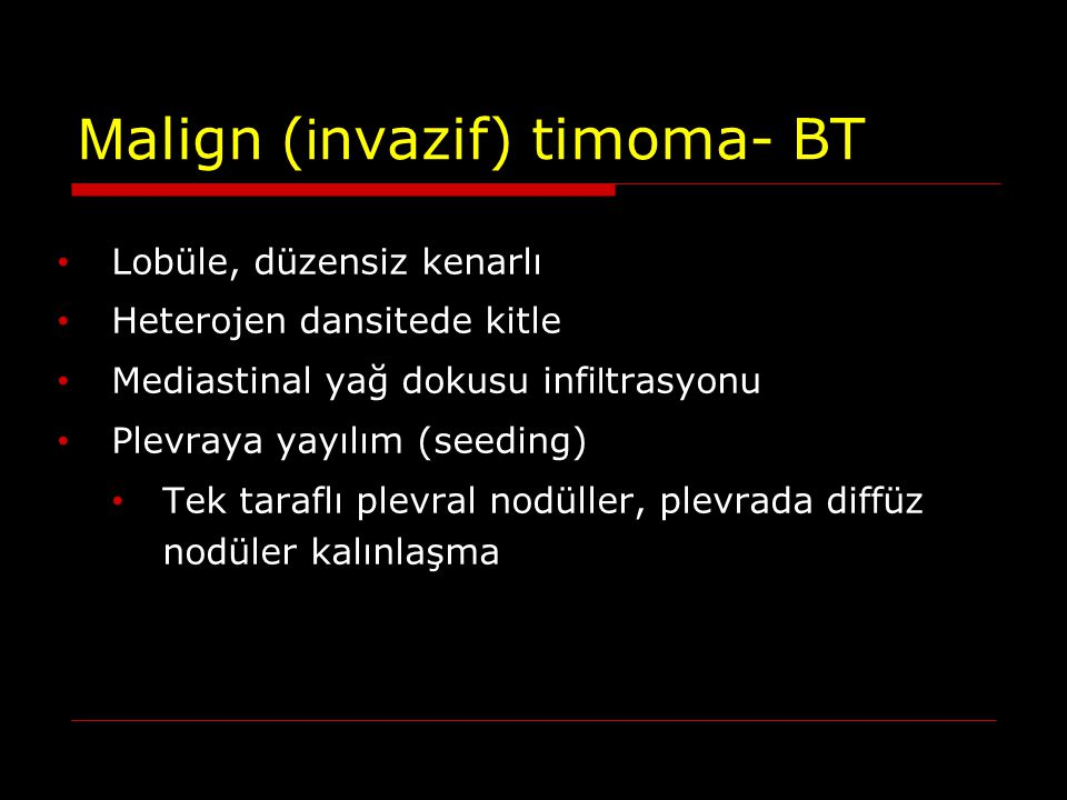 Malign (invazif) timoma- BT