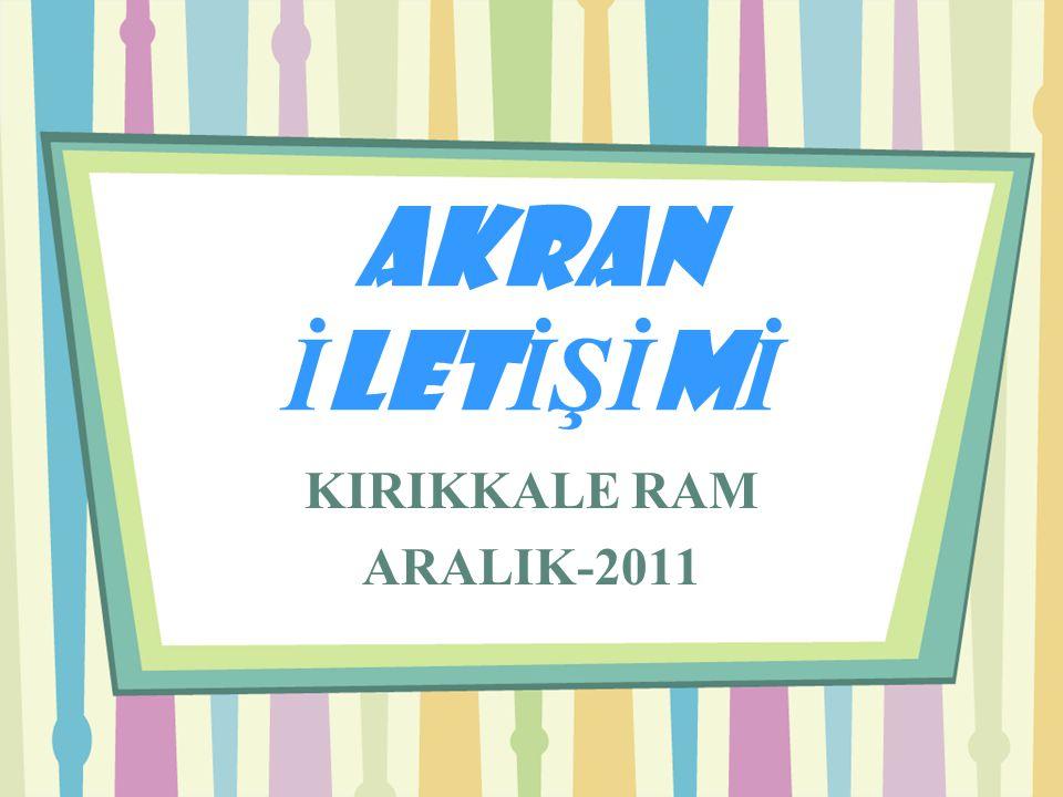 AKRAN İLETİŞİMİ KIRIKKALE RAM ARALIK-2011
