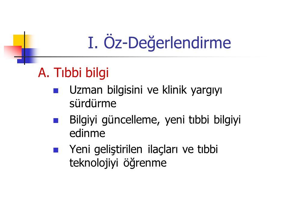 I. Öz-Değerlendirme A. Tıbbi bilgi