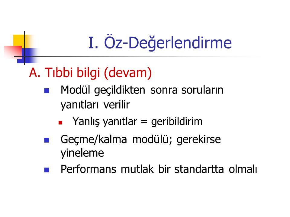 I. Öz-Değerlendirme A. Tıbbi bilgi (devam)