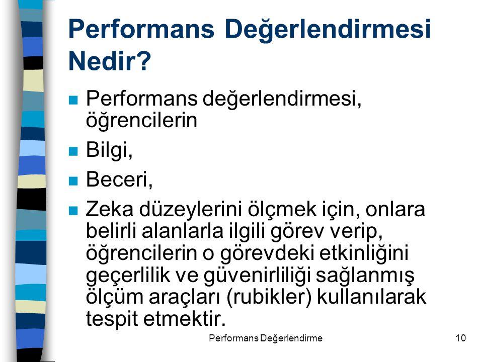 Performans Değerlendirmesi Nedir