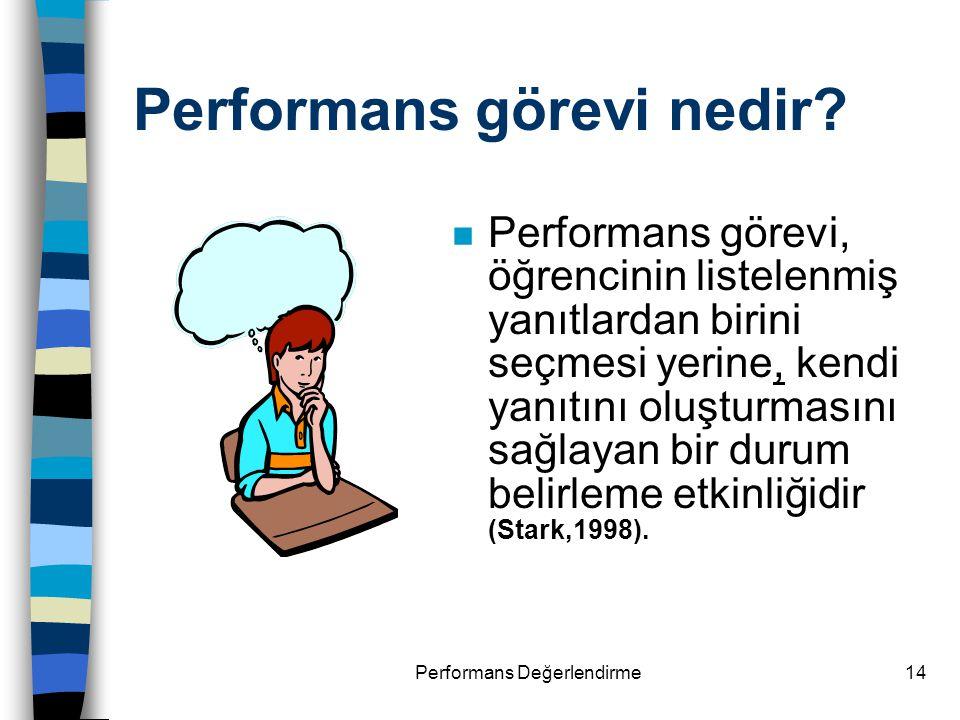 Performans görevi nedir