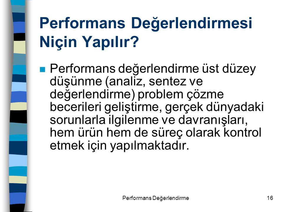 Performans Değerlendirmesi Niçin Yapılır
