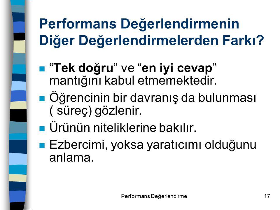 Performans Değerlendirmenin Diğer Değerlendirmelerden Farkı