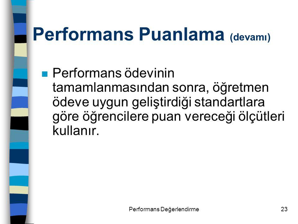 Performans Puanlama (devamı)