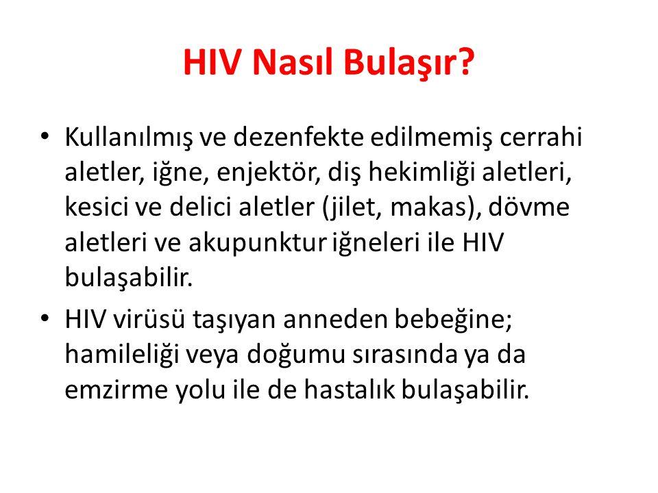 HIV Nasıl Bulaşır