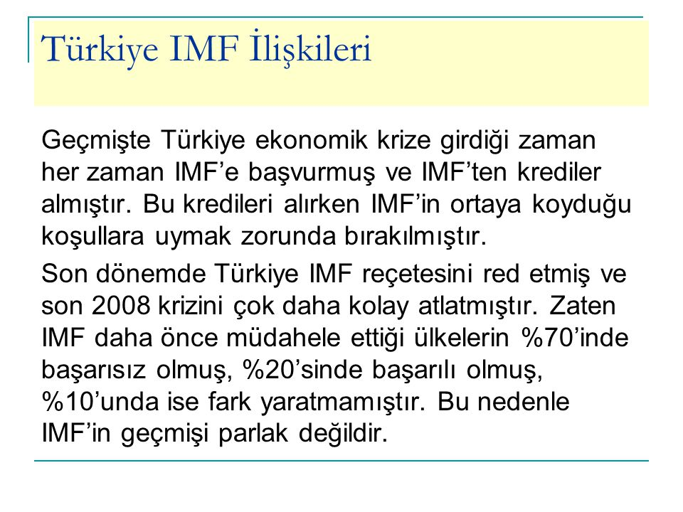 Türkiye IMF İlişkileri