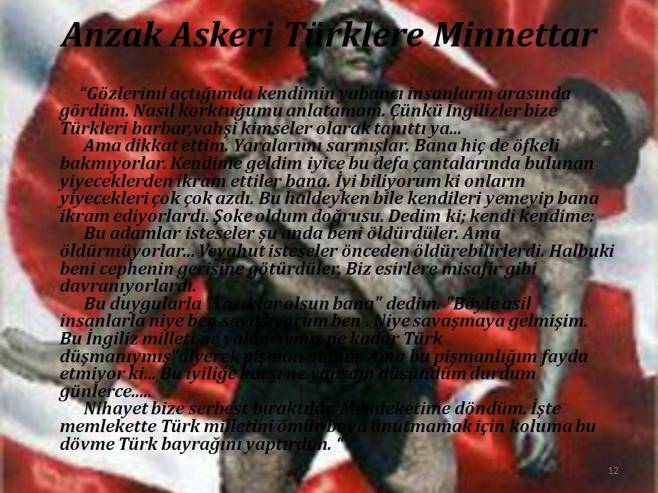 Anzak Askeri Türklere Minnettar