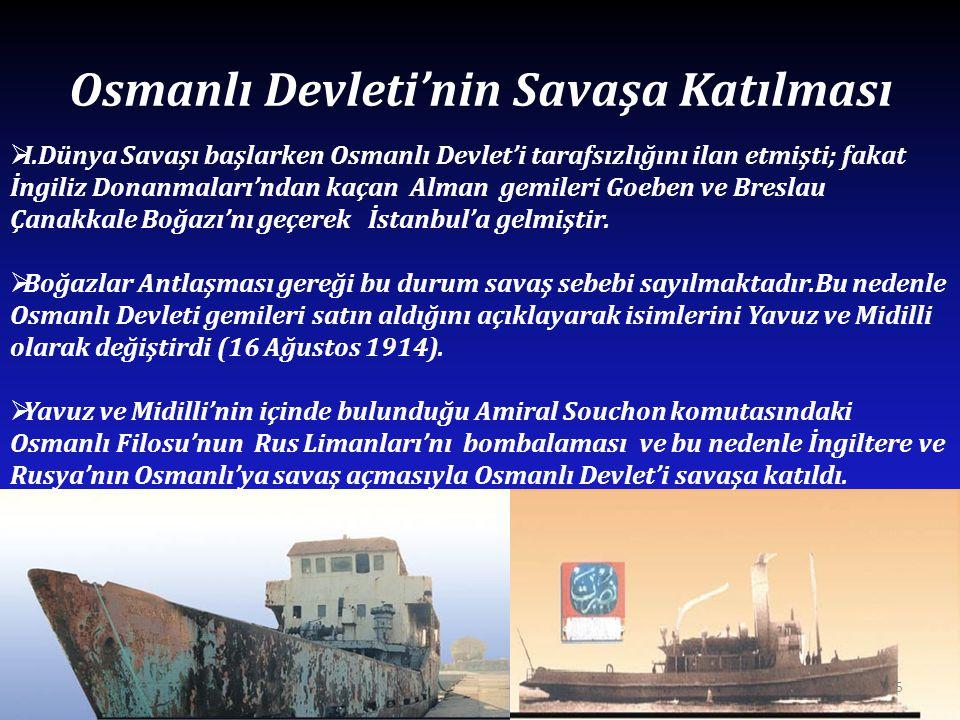 Osmanlı Devleti'nin Savaşa Katılması
