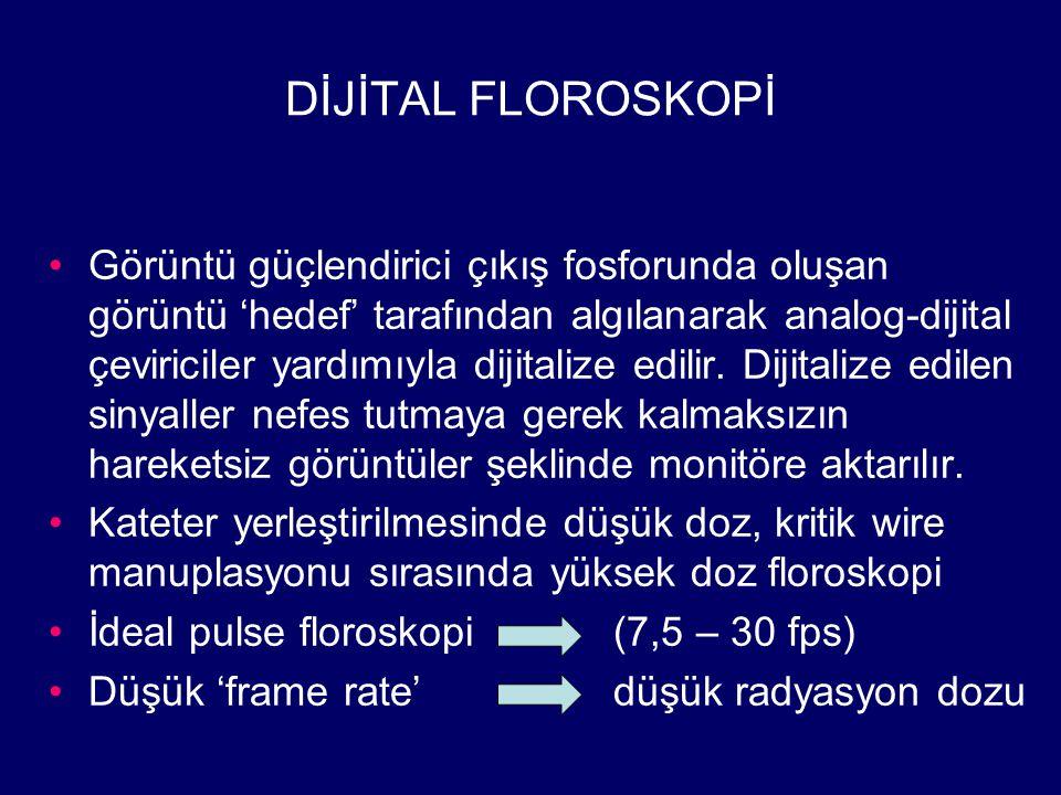 DİJİTAL FLOROSKOPİ