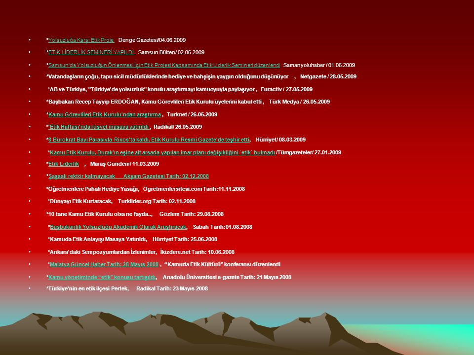 *Yolsuzluğa Karşı Etik Proje Denge Gazetesi/04.06.2009