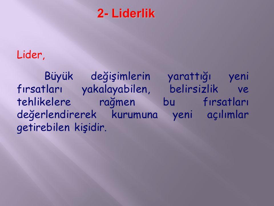 2- Liderlik Lider,