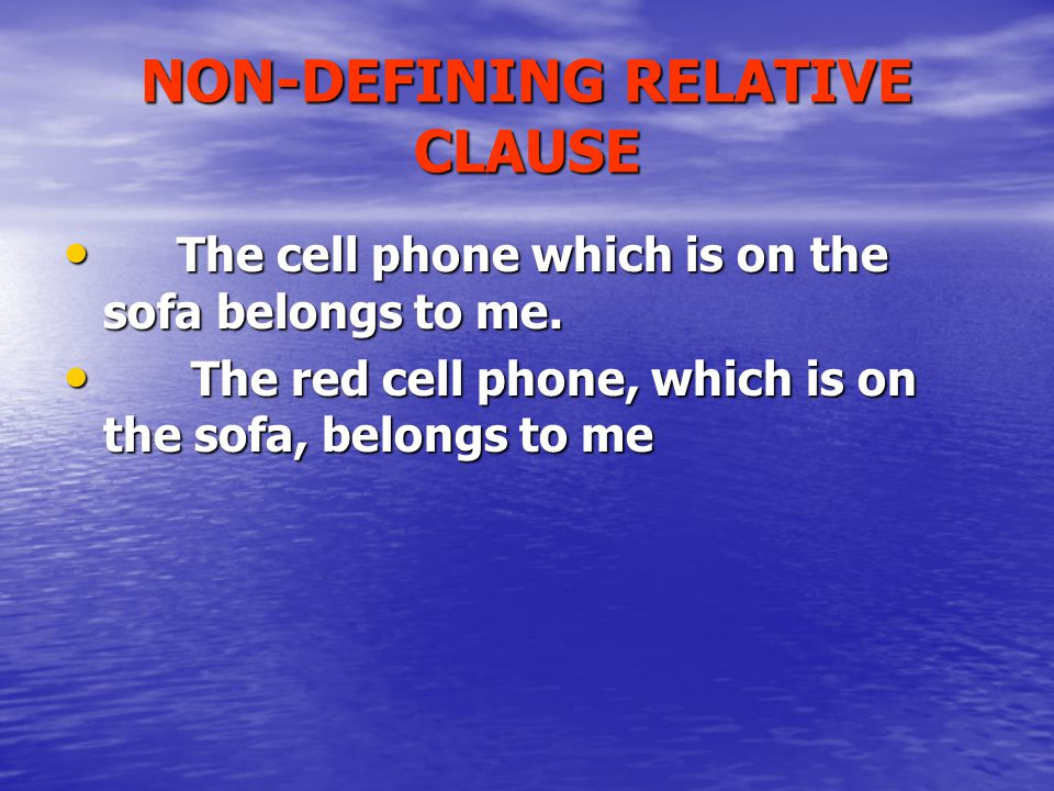 NON-DEFINING RELATIVE CLAUSE