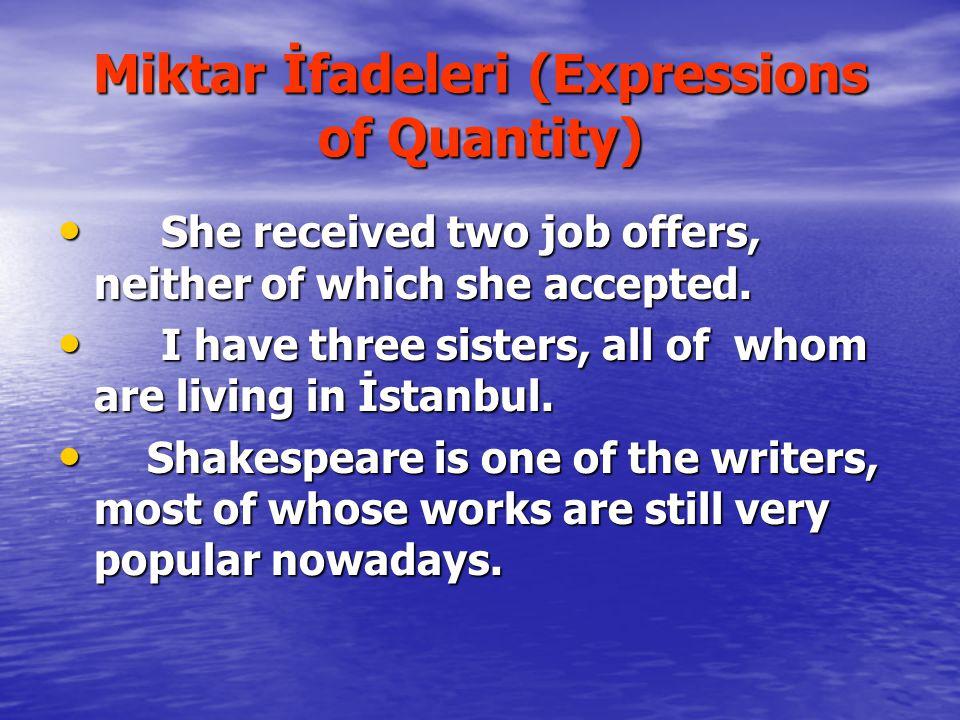 Miktar İfadeleri (Expressions of Quantity)