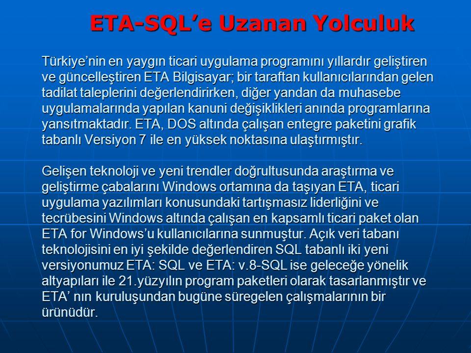 ETA-SQL'e Uzanan Yolculuk