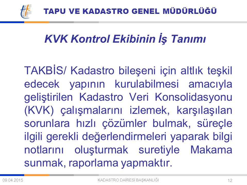 KVK Kontrol Ekibinin İş Tanımı