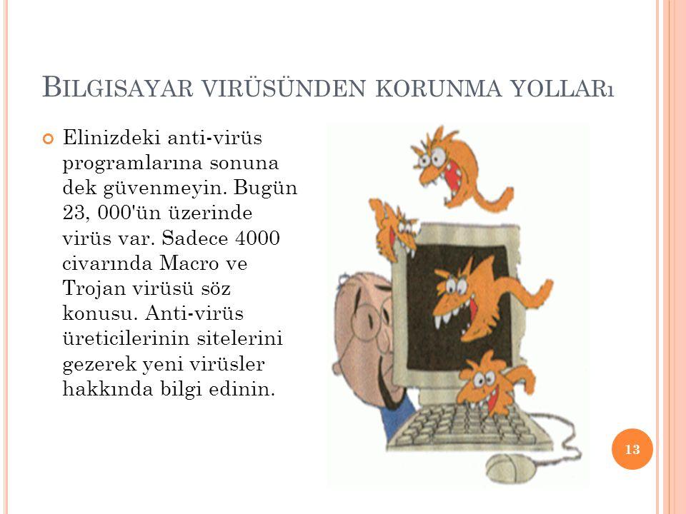 Bilgisayar virüsünden korunma yolları