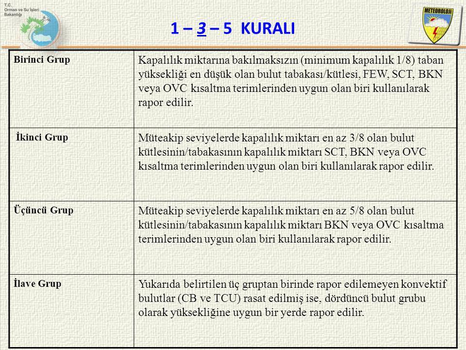 1 – 3 – 5 KURALI Birinci Grup.