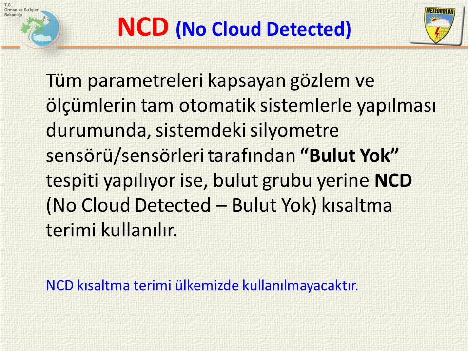 NCD (No Cloud Detected)