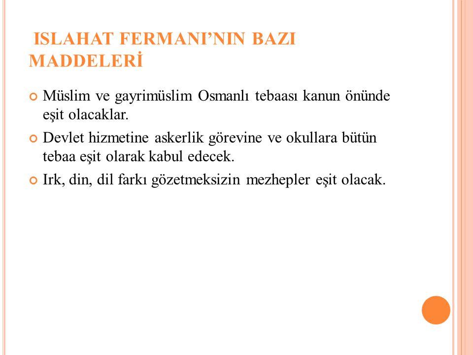 ISLAHAT FERMANI'NIN BAZI MADDELERİ