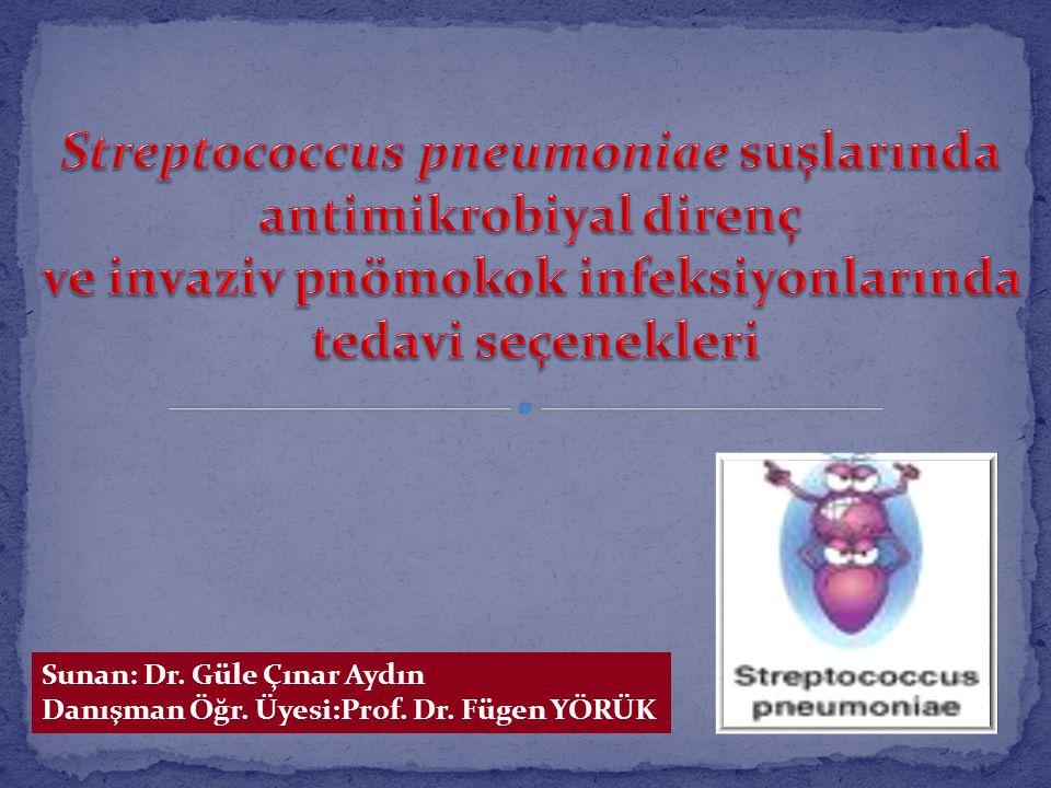 Streptococcus pneumoniae suşlarında antimikrobiyal direnç