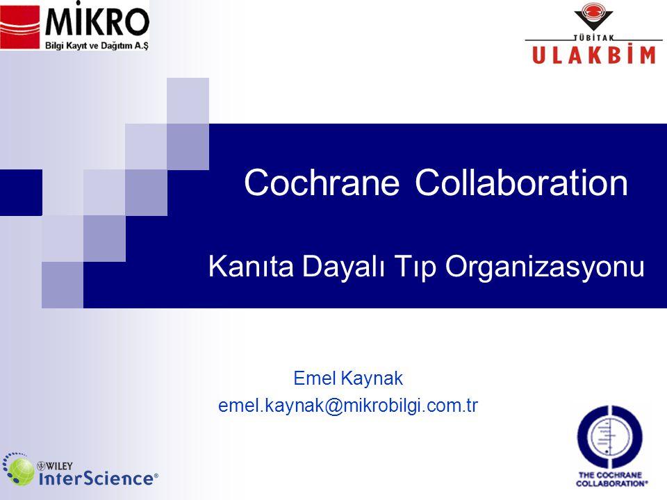 Cochrane Collaboration Kanıta Dayalı Tıp Organizasyonu