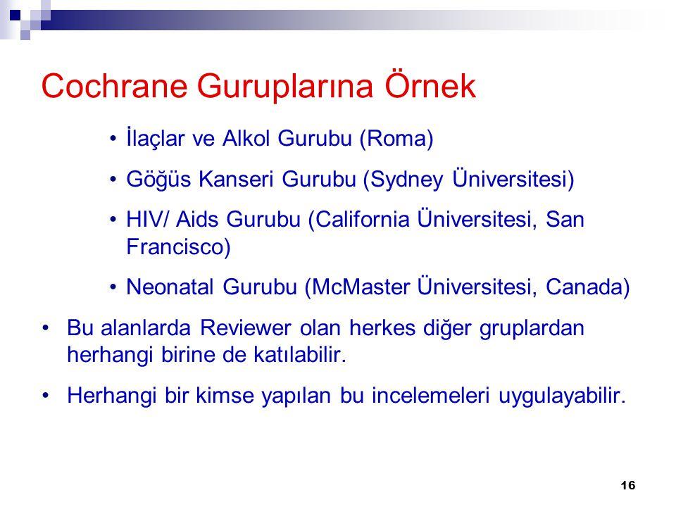 Cochrane Guruplarına Örnek