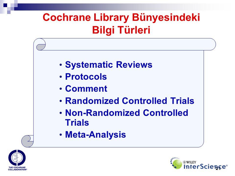 Cochrane Library Bünyesindeki Bilgi Türleri