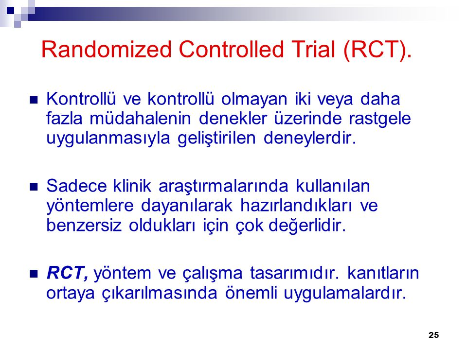 Randomized Controlled Trial (RCT).