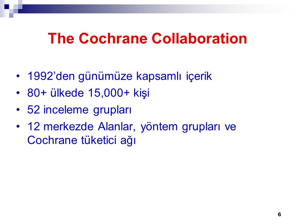 The Cochrane Collaboration