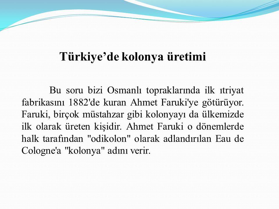 Türkiye'de kolonya üretimi